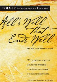 cover of the Folger Library edition of All's Well That Ends Well