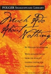cover of the Folger edition of Much Ado About Nothing